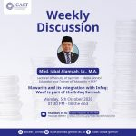 icast-weekly-discussion-mawarits-and-its-integration-with-infaq-waqf-ia-part-of-the-infaq-sunnah