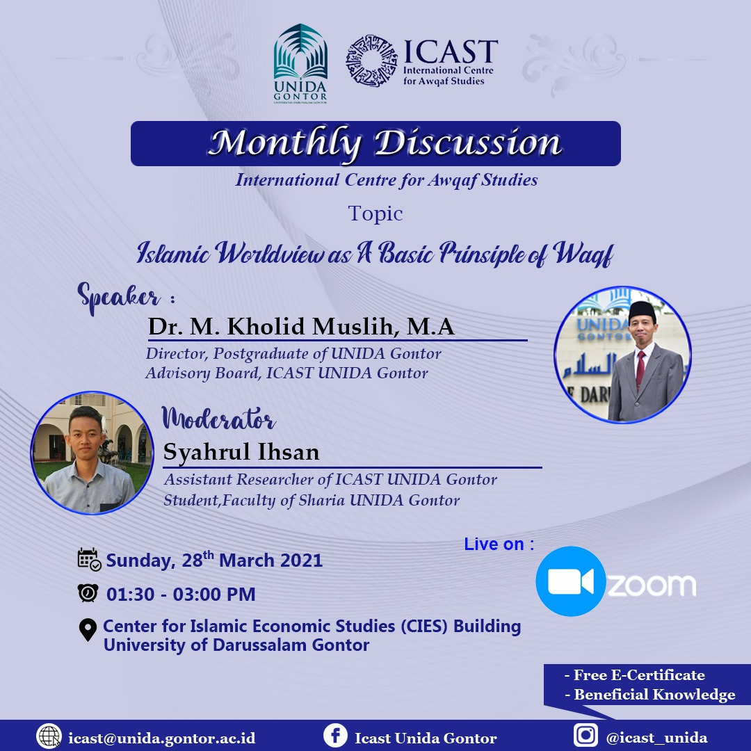 ICAST WEEKLY DISCUSSION #Islamic Worldview as a Basic Concept on Waqaf