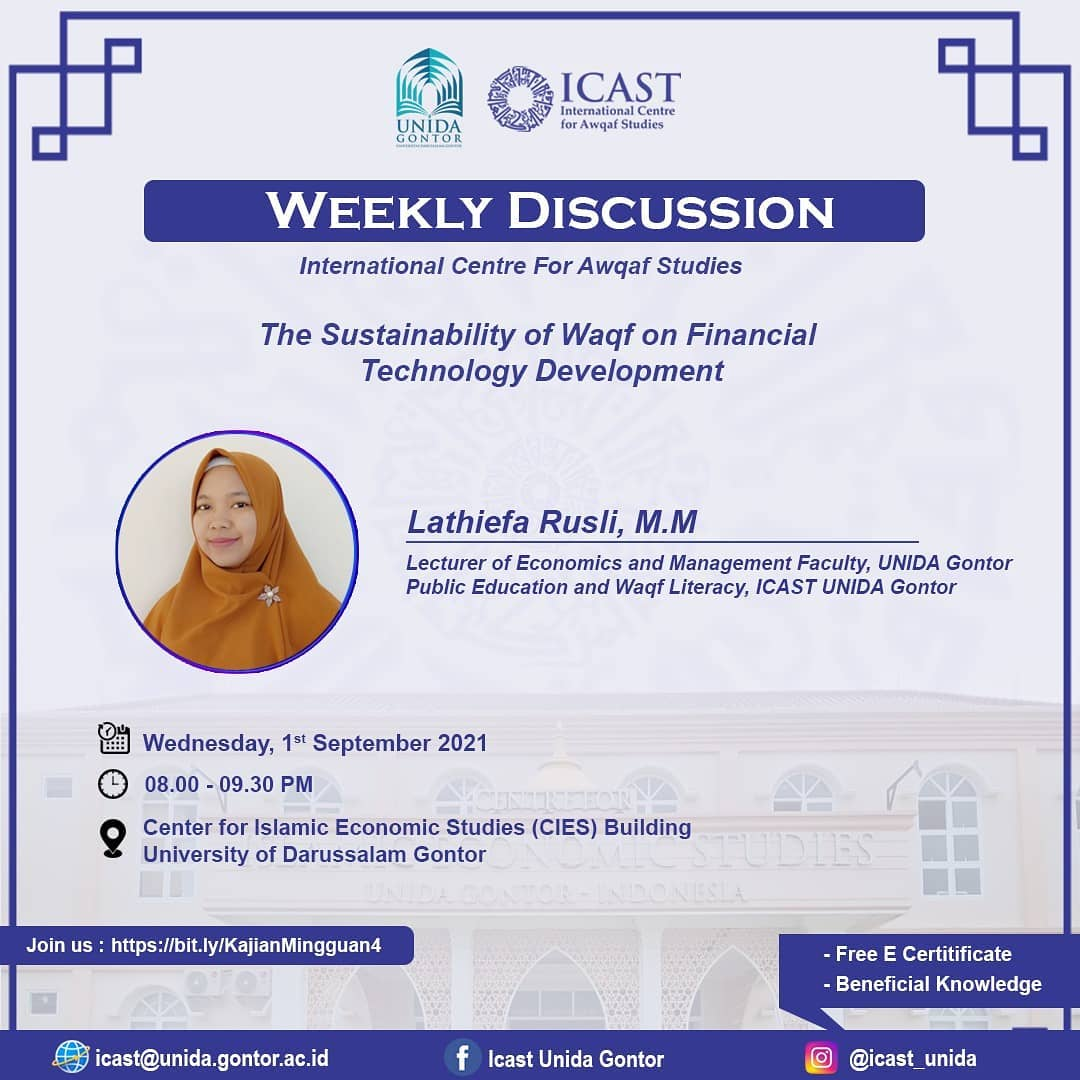 """Weekly Discussion-""""The Sustainable of Waqf on Financial Technology Development"""""""